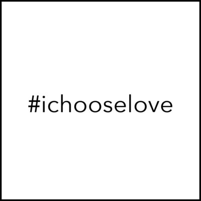 #ichooselove_outline